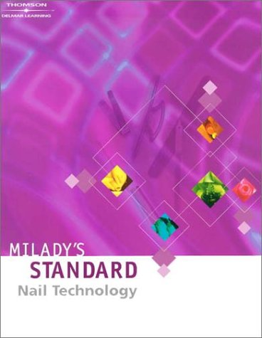 Milady's Standard Nail Technology  4th 2004 (Revised) edition cover