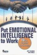 Put Emotional Intelligence to Work EQuip Yourself for Success  2007 9781562864828 Front Cover