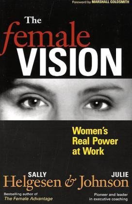 Female Vision Women's Real Power at Work  2010 edition cover
