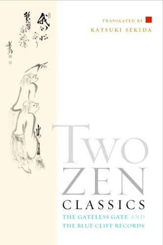 Two Zen Classics The Gateless Gate and the Blue Cliff Records  2005 edition cover