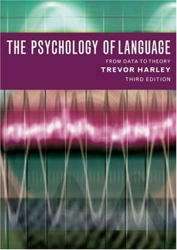 Psychology of Language From Data to Theory 3rd 2008 (Revised) edition cover