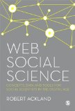 Web Social Science Concepts, Data and Tools for Social Scientists in the Digital Age  2013 edition cover