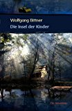 Die Insel der Kinder: Roman N/A edition cover