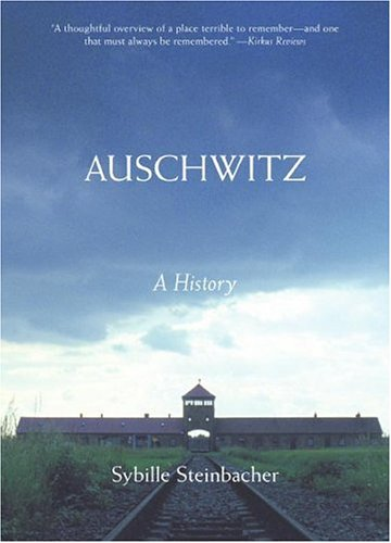 Auschwitz A History N/A 9780060825829 Front Cover
