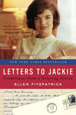 Letters to Jackie Condolences from a Grieving Nation N/A edition cover