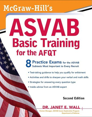 McGraw-Hill's ASVAB Basic Training for the AFQT, Second Edition  2nd 2010 9780071632829 Front Cover