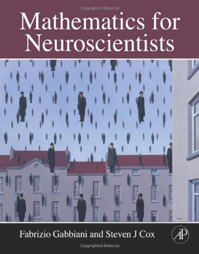 Mathematics for Neuroscientists   2010 edition cover