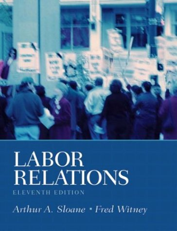 Labor Relations  11th 2004 edition cover