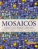 Mosaicos Spanish As a World Language Plus MySpanishLab with Pearson EText -- Access Card Package (multi-Semester Access) 6th 2015 edition cover