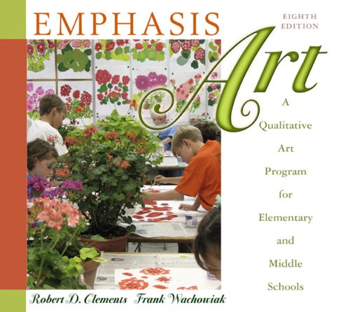 Emphasis Art A Qualitative Art Program for Elementary and Middle Schools 9th 2010 edition cover