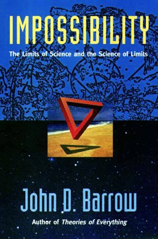 Impossibility The Limits of Science and the Science of Limits N/A 9780195130829 Front Cover