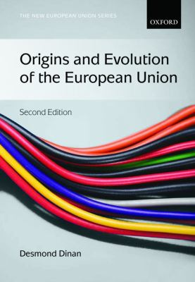 Origins and Evolution of the European Union  2nd 2014 edition cover