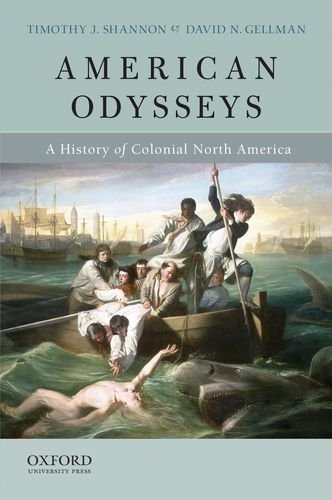 American Odysseys A History of Colonial North America N/A edition cover