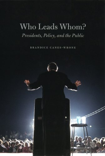 Who Leads Whom? Presidents, Policy, and the Public  2006 edition cover