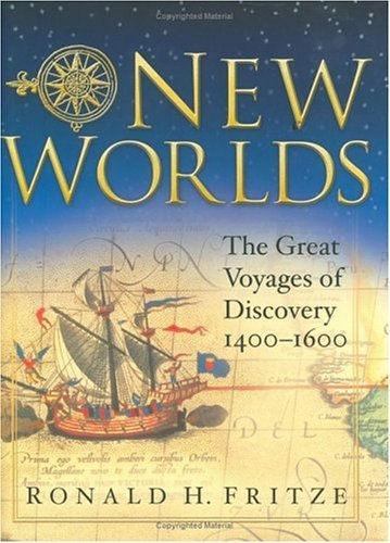 New Worlds The Great Voyages of Discovery, 1400-1600  2003 edition cover