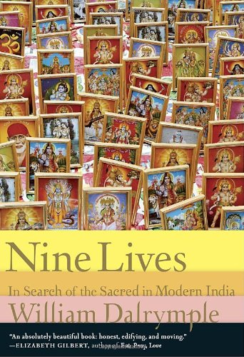 Nine Lives In Search of the Sacred in Modern India  2010 edition cover