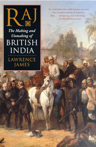 Raj The Making and Unmaking of British India N/A edition cover