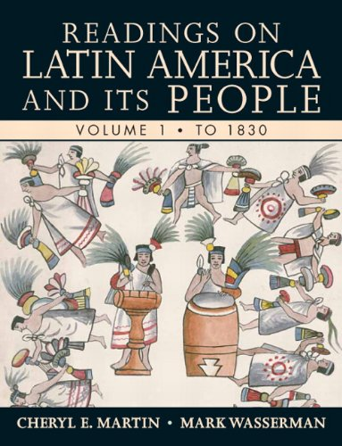 Readings on Latin America and Its People to 1830   2011 edition cover