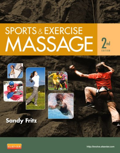 Sports and Exercise Massage Comprehensive Care for Athletics, Fitness, and Rehabilitation 2nd 2013 edition cover