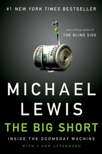 Big Short Inside the Doomsday Machine  2011 9780393338829 Front Cover