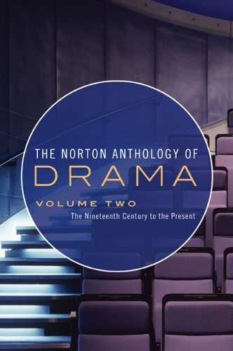 Norton Anthology of Drama The Nineteenth Century to the Present  2009 edition cover