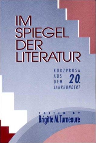 Im Spiegel der Literatur Kurzprosa Aus Dem 20 Jahrhundert  1992 edition cover