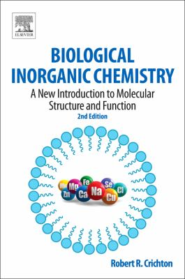 Biological Inorganic Chemistry A New Introduction to Molecular Structure and Function 2nd 2012 edition cover
