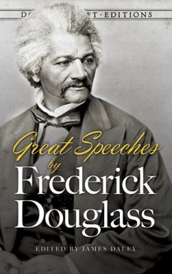 Great Speeches by Frederick Douglass   2013 edition cover