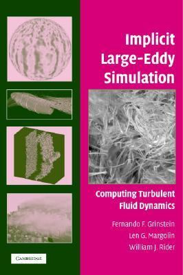 Implicit Large Eddy Simulation Computing Turbulent Fluid Dynamics  2006 9780521869829 Front Cover
