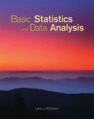Basic Statistics and Data Analysis   2003 9780534391829 Front Cover