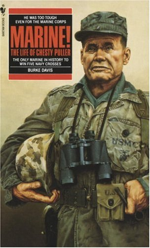 Marine! The Life of Chesty Puller  1962 9780553271829 Front Cover