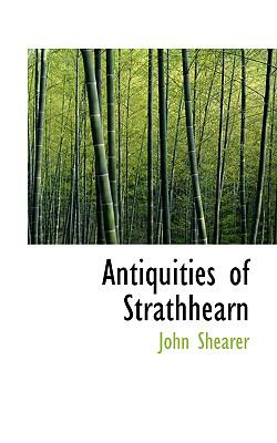 Antiquities of Strathhearn:   2008 edition cover