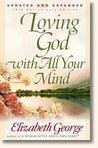 Loving God with All Your Mind  3rd 2005 (Reprint) edition cover