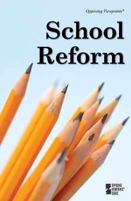School Reform   2011 9780737747829 Front Cover