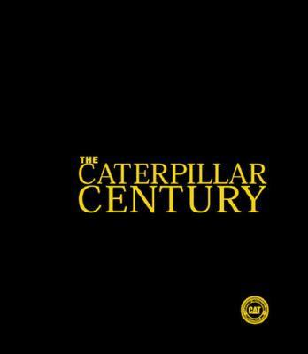 Caterpillar Century  Limited edition cover