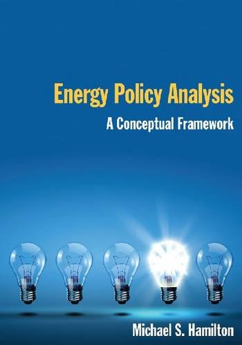 Energy Policy Analysis A Conceptual Framework 4th 2013 9780765623829 Front Cover