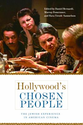 Hollywood's Chosen People The Jewish Experience in American Cinema  2012 edition cover