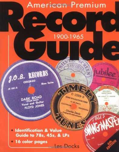 American Premium Record Guide, 1900-1965  6th 2001 (Revised) 9780873492829 Front Cover