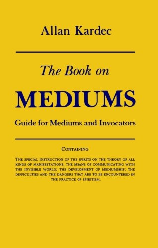 Book on Mediums Guide for Mediums and Invocators  1970 (Reprint) 9780877283829 Front Cover