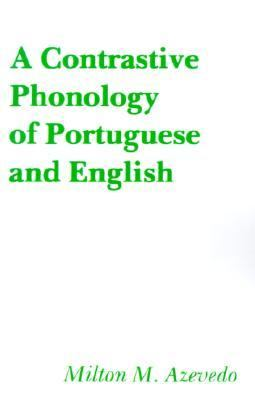 Contrastive Phonology of Portuguese and English   1980 9780878400829 Front Cover