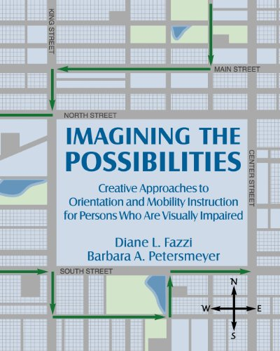 Imagining the Possibilities A Creative Approach to O&M with Persons Who Are Visually Impaired  2001 edition cover