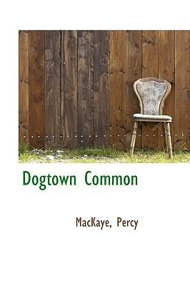 Dogtown Common N/A 9781113537829 Front Cover