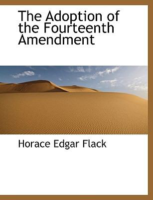 Adoption of the Fourteenth Amendment N/A 9781113610829 Front Cover