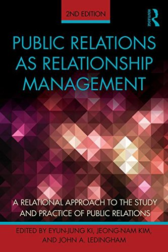 Public Relations As Relationship Management A Relational Approach to the Study and Practice of Public Relations 2nd 2015 (Revised) edition cover