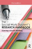 Social Work Student's Research Handbook  2nd 2015 (Revised) 9781138910829 Front Cover