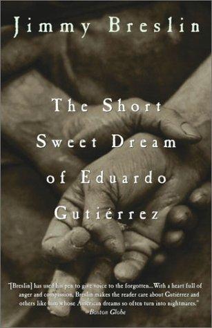 Short Sweet Dream of Eduardo Gutierrez  N/A edition cover