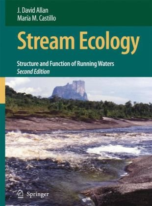 Stream Ecology Structure and Function of Running Waters 2nd 2007 (Revised) 9781402055829 Front Cover