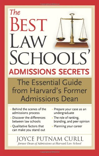 Best Law Schools Admissions Secrets The Essential Guide from Harvard's Former Admissions Dean N/A 9781402211829 Front Cover