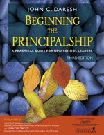 Beginning the Principalship A Practical Guide for New School Leaders 3rd 2006 (Revised) edition cover