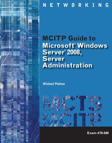 Microsoft� Windows Server 2008, Server Administration   2011 edition cover